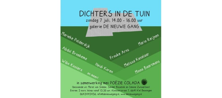 Dichters in de Tuin 6  Zondag 7 juli 2019 14 -16 uur