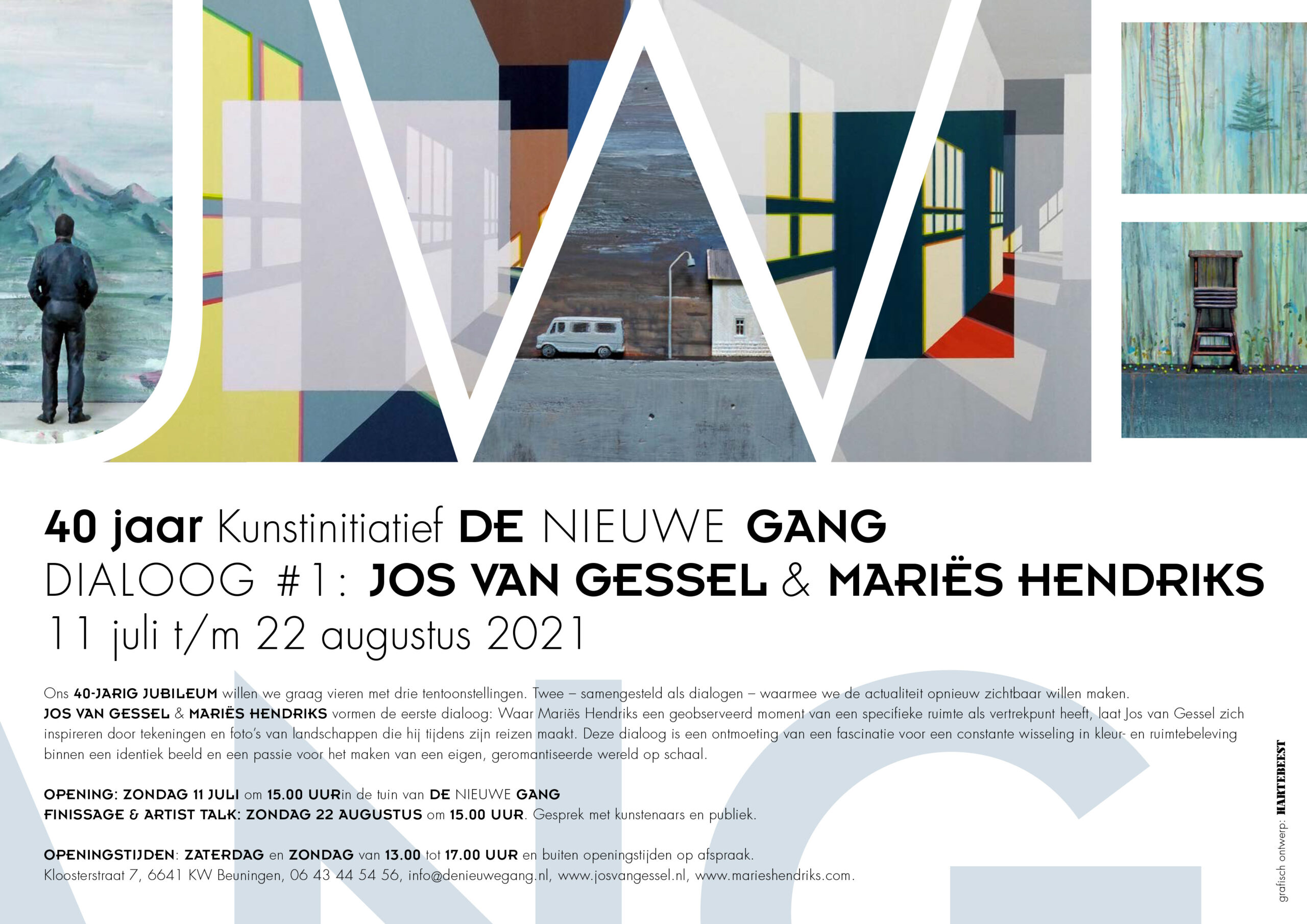 Opening zondag 11 juli om 15:  Dialoog # 1 Jos van Gessel en Mariës Hendriks