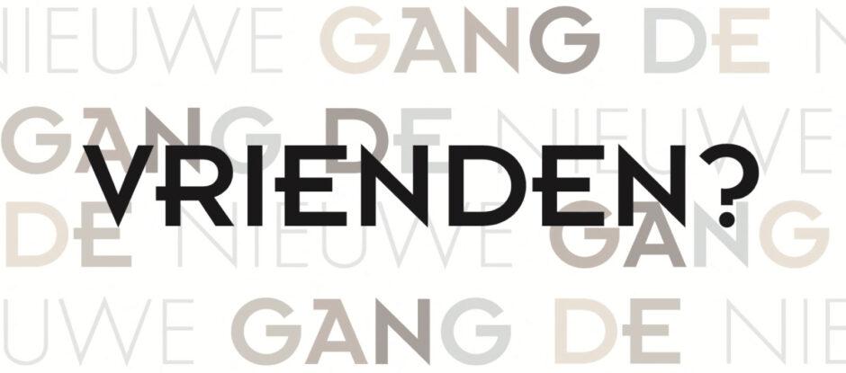 Word vriend van De Nieuwe Gang, klik hier!